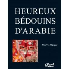 HEUREUX BÉDOUINS D'ARABIE تيري موجيه الموسوعات والأطالس