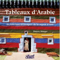 """Tableaux d""""Arabie Architecture et fresques de la region d""""Asir تيري موجيه"""