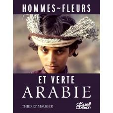 HOMMES FLEURS ET VERTE ARABIE تيري موجيه الموسوعات والأطالس