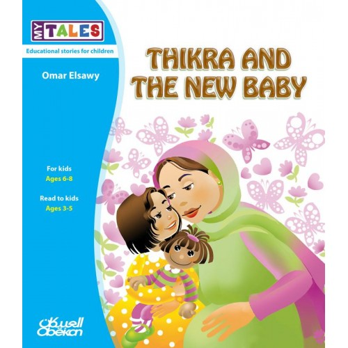 Thikra and the new baby My Tales الكتب العربية