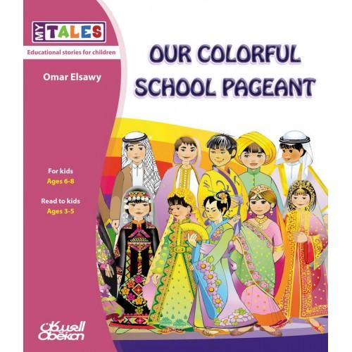 Our colorful school pageant My Tales الكتب العربية