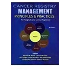 Cancer Registry Management Principles & Practices For Hospitals الكتب الأجنبية