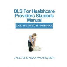 BLS for Healthcare Providers Student Manual: Basic Life Support Handbook الكتب الأجنبية