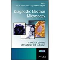Diagnostic Electron Microscopy: A Practical Guide to Tissue