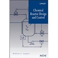 Chemical Reactor Design and Control