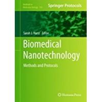 Biomedical Nanotechnology: Methods and Protocols