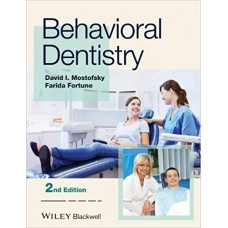 Behavior dentistry. 2nd or latest edition الكتب الأجنبية