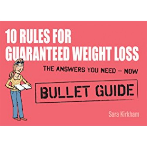 10 Rules for Guaranteed Weight Loss