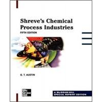 Shreves Chemical Process Industries Handbook