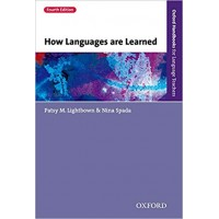 How Languages are Learned 4e (Oxford Handbooks for Language Teachers)