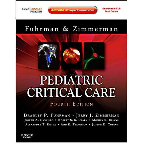 Pediatric Critical Care: Expert Consult Premium Edition - Enhanced Online Features and Print, 4e الكتب الأجنبية