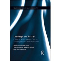 Knowledge and the City: Concepts, Applications and Trends of Knowledge-Based Urban Development