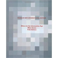 Ethics for the information age. 5th edition