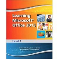 Learning Microsoft Office 2013 Deluxe Edition