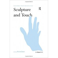 Sculpture and Touch (Subject/Object: New Studies in Sculpture)