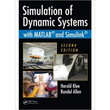 Simulation of Dynamic Systems with MATLAB and Simulink الكتب الأجنبية