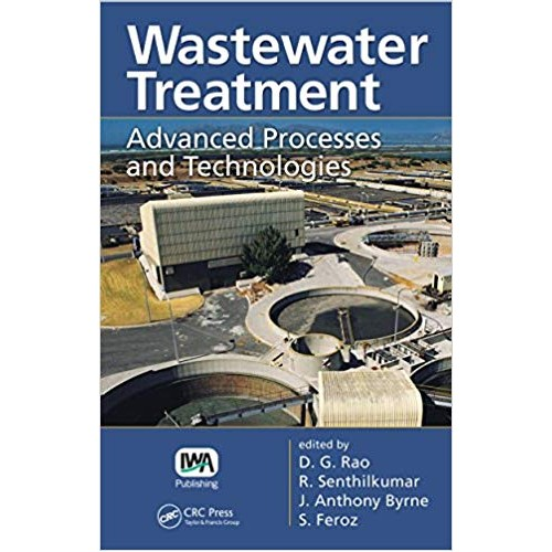 Wastewater Treatment: Advanced Processes and Technologies الكتب الأجنبية