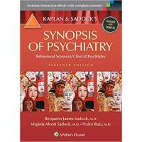 Kaplan & Sadocks Synopsis of Psychiatry: Behavioral Sciences / Clinical Psychiatry