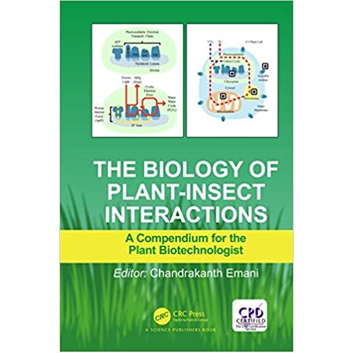 The Biology of Plant-Insect Interactions: A Compendium for the Plant Biotechnologist الكتب الأجنبية