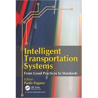 Intelligent Transportation Systems: From Good Practices to Standards