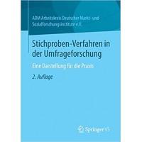 Stichproben-Verfahren in der Umfrageforschung: Eine Darstellung für die Praxis (German Edition)