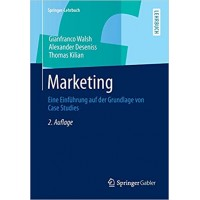 Marketing: Eine Einführung auf der Grundlage von Case Studies (Springer-Lehrbuch) (German Edition)