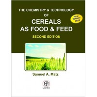 The Chemistry & Technology of Cereals as Food & Feed, 2/e