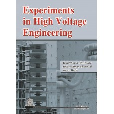 Experiments in High Voltage Engineering الكتب الأجنبية