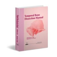 تشريح عظمة الصدغ TEMPORAL BONE DISSECTION MANUAL